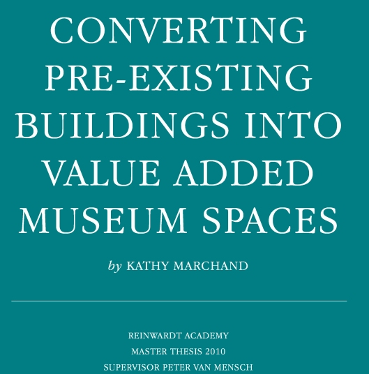 Converting pre-existing buildings into value added museum spaces_scriptie KM